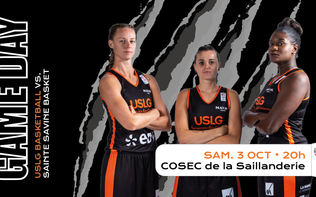 USLG – Sainte Savine : L'avant match